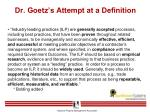 dr goetz s attempt at a definition
