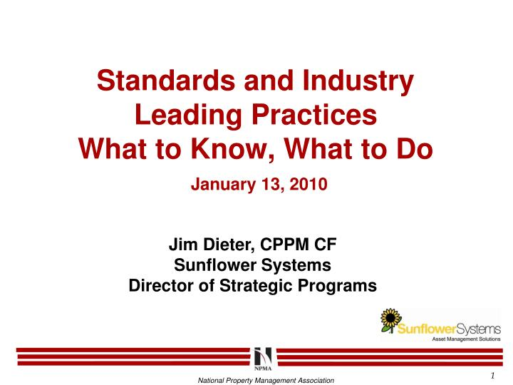 standards and industry leading practices what to know what to do january 13 2010 n.