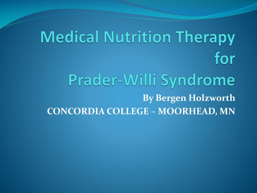 medical nutrition therapy for prader willi syndrome l.