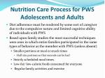 nutrition care process for pws adolescents and adults