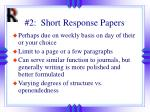2 short response papers