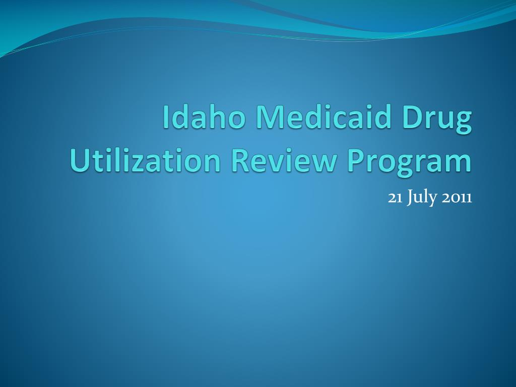idaho medicaid drug utilization review program l.