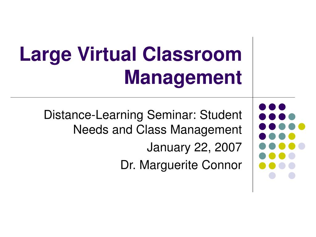 large virtual classroom management l.
