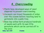 4 overcrowding