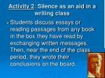 activity 2 silence as an aid in a writing class