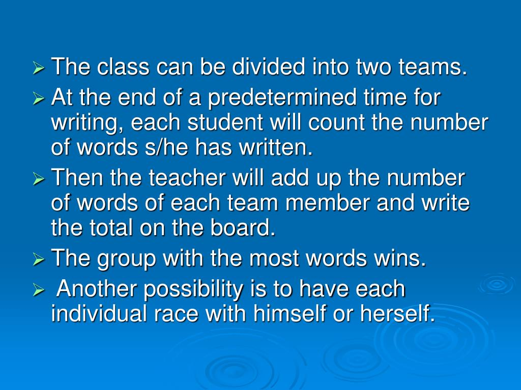 The class can be divided into two teams.