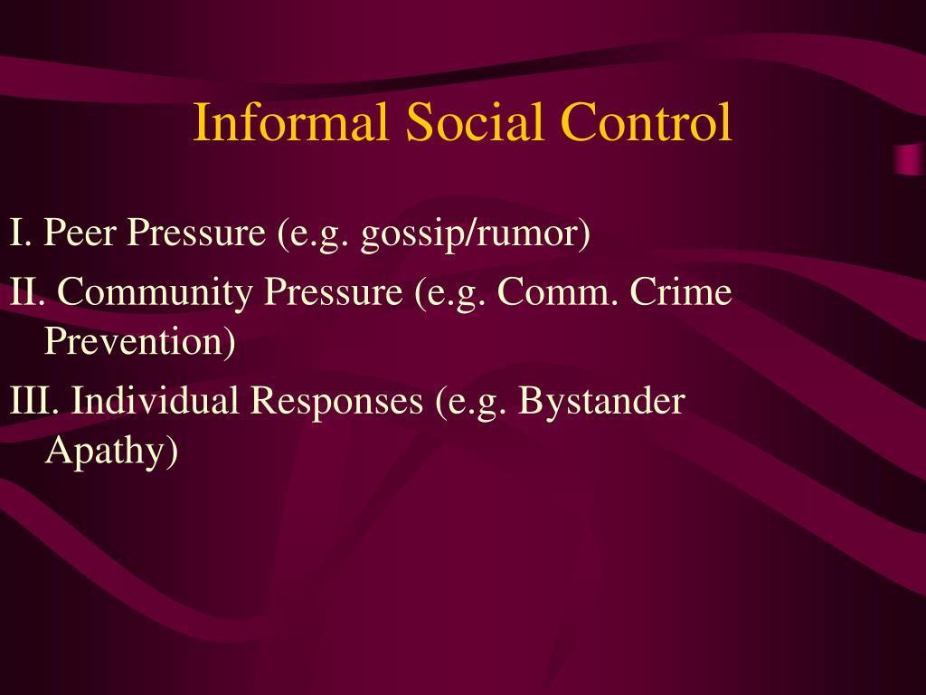informal social control l.