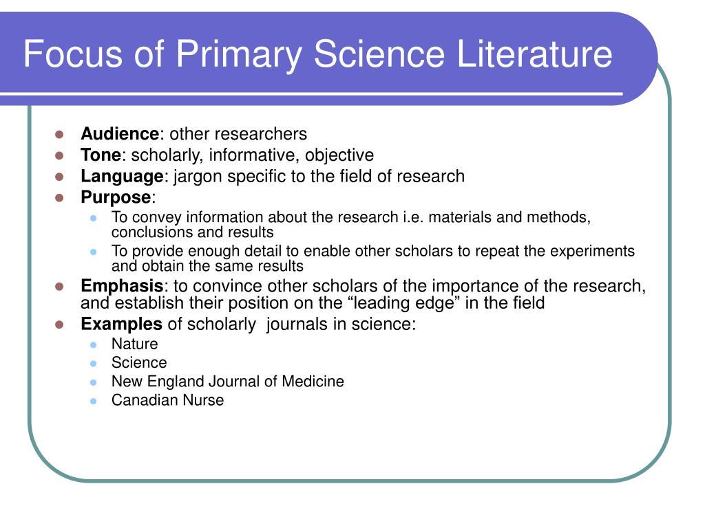 Focus of Primary Science Literature