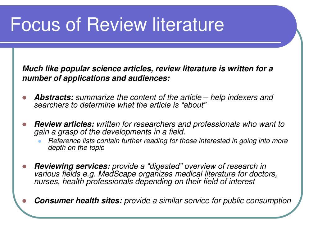 Focus of Review literature