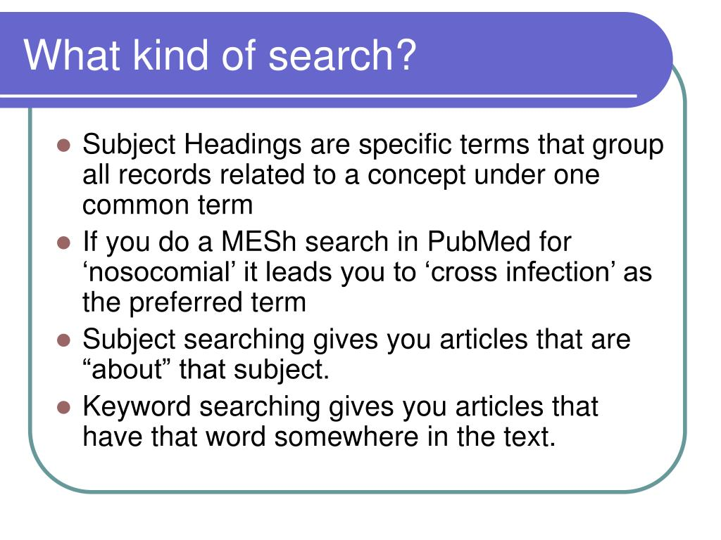 What kind of search?