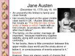 jane austen december 16 1775 july 18 1817