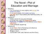 the novel plot of education and marriage