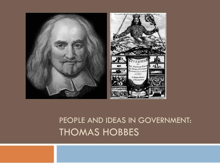 people and ideas in government thomas hobbes n.