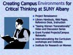 creating campus environments for critical thinking at suny albany