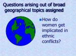 questions arising out of broad geographical topics assigned