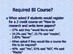required bi course