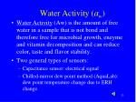 water activity a w