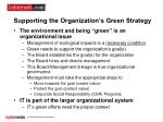 supporting the organization s green strategy