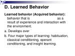 d learned behavior
