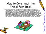 how to construct the tribal fact book