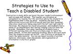 strategies to use to teach a disabled student
