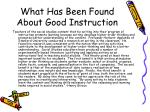 what has been found about good instruction
