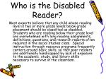 who is the disabled reader