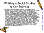 writing in social studies is our business