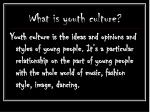 goths what is youth culture