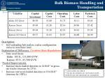 bulk biomass handling and transportation