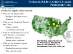 feedstock r d to achieve ethanol production goals