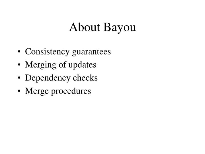 About Bayou
