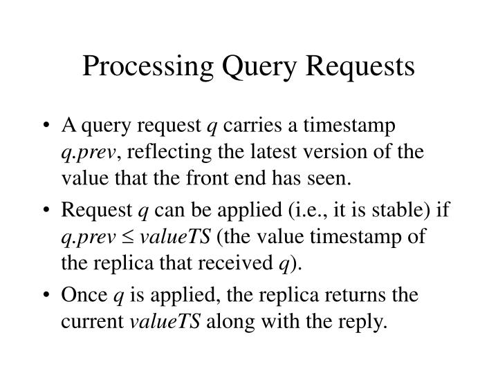 Processing Query Requests
