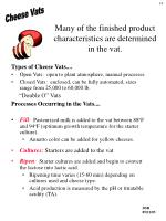 many of the finished product characteristics are determined in the vat