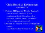 child health environment with macche