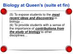 biology at queen s suite et fin