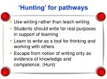 hunting for pathways