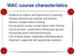 wac course characteristics