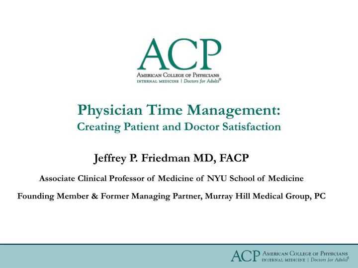 physician time management creating patient and doctor satisfaction n.