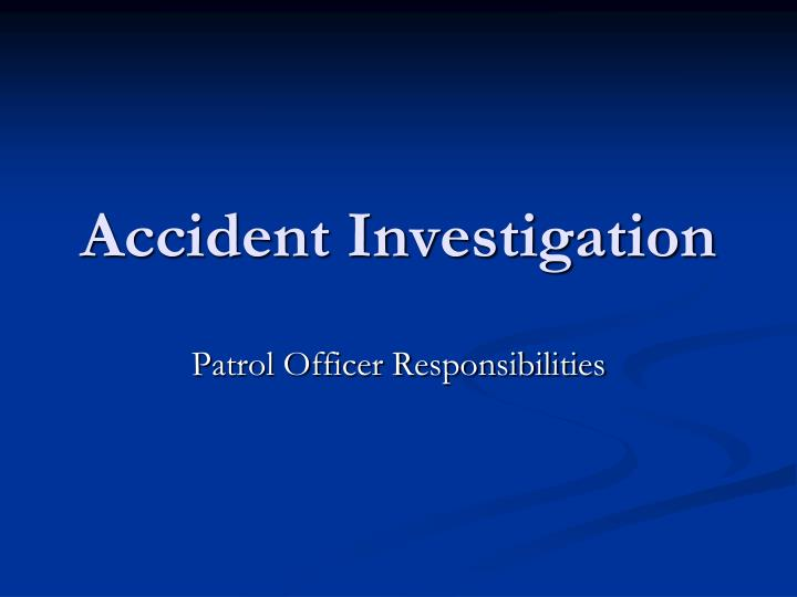 accident investigation n.
