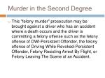 murder in the second degree1