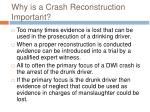 why is a crash reconstruction important