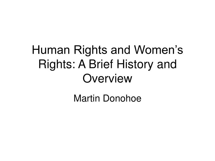 human rights and women s rights a brief history and overview n.