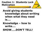 caution 1 students lack motivation9