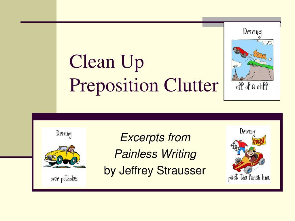 clean up preposition clutter l.