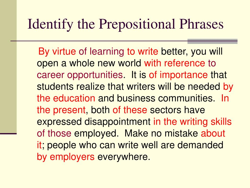 Identify the Prepositional Phrases