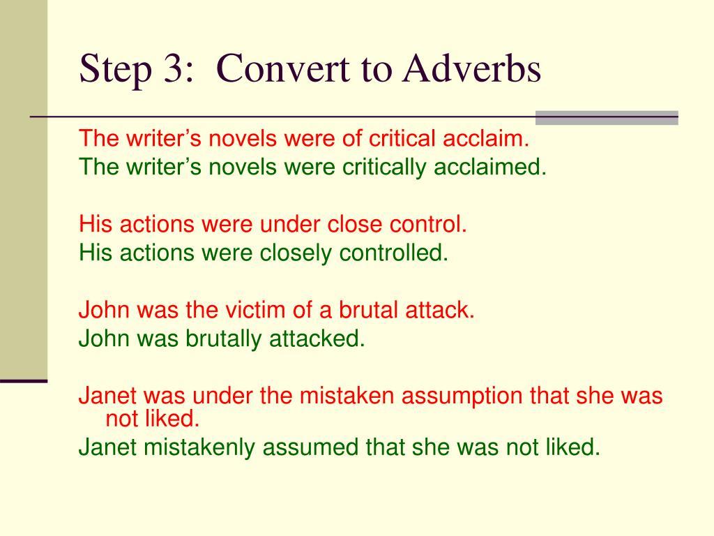 Step 3:  Convert to Adverbs