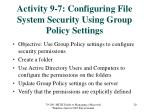 activity 9 7 configuring file system security using group policy settings