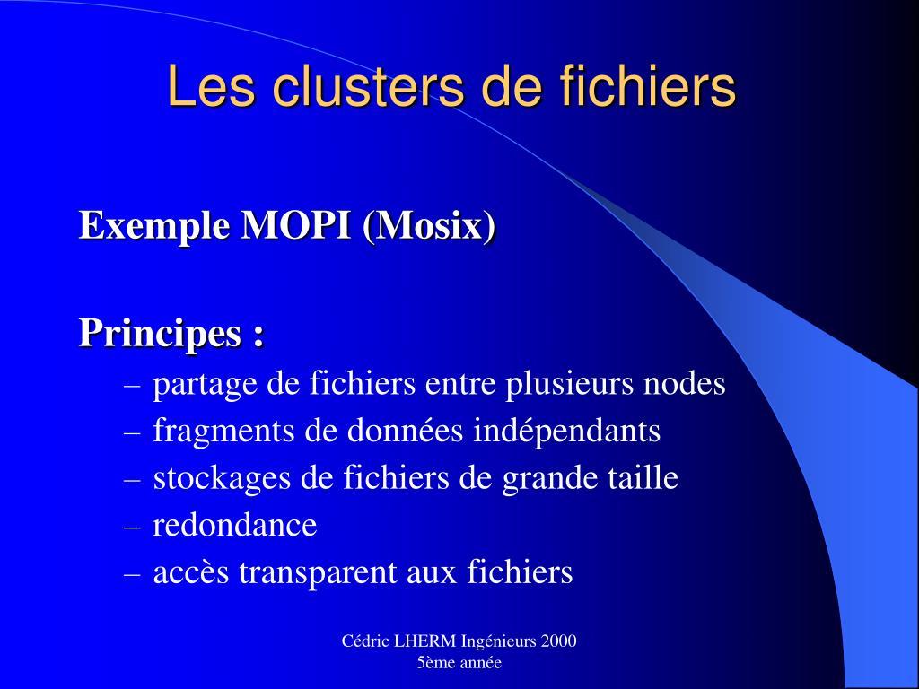 Les clusters de fichiers