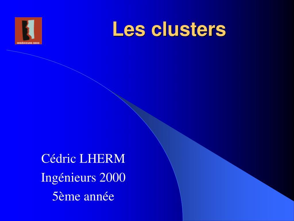Les clusters